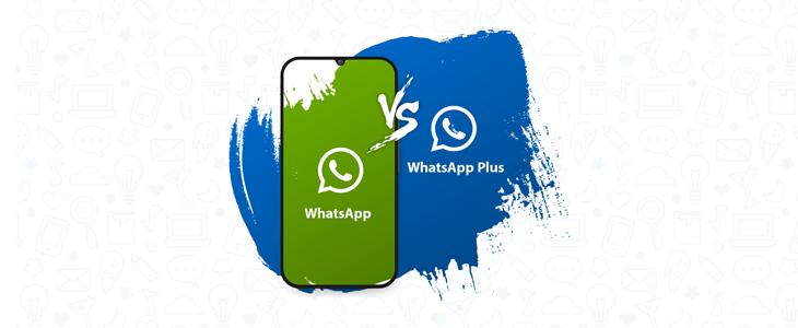 ما الفرق بين واتساب بلس وواتساب الرسمي